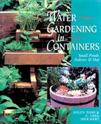 Books: Water Gardening in Containers – Helen Nash & G. Speichert